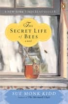 The Secret Life of Bees ekitaplar by Sue Monk Kidd