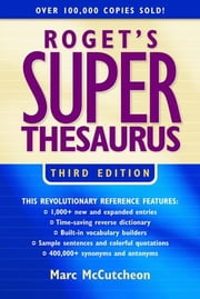 Roget's Superthesaurus ebook by McCutcheon, Marc