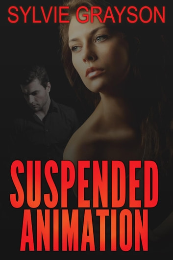 Suspended Animation ebook by Sylvie Grayson
