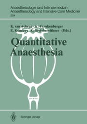 Quantitative Anaesthesia - Low Flow and Closed Circuit ebook by K. van Ackern,H. Frankenberger,E. Konecny,K. Steinbereithner