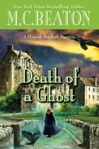 Death of a Ghost ebook by M. C. Beaton