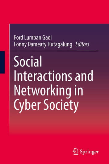 Social Interactions and Networking in Cyber Society ebook by