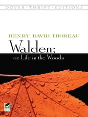 Walden; Or, Life in the Woods ebook by Henry David Thoreau