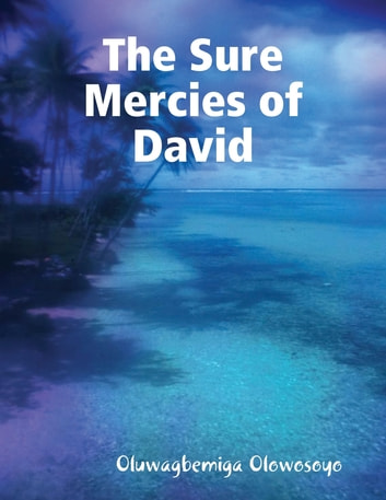 The Sure Mercies of David ebook by Oluwagbemiga Olowosoyo