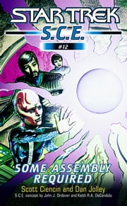 Star Trek: Some Assembly Required ebook by Scott Ciencin,Dan Jolley