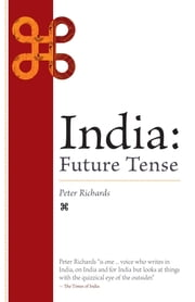 India: Future Tense ebook by Peter Richards