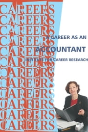 Career As An Accountant ebook by Institute For Career Research