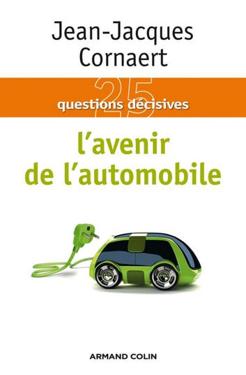 L'avenir de l'automobile ebook by Jean-Jacques Cornaert