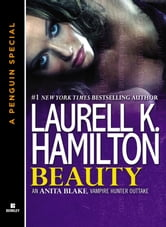 Beauty - An Anita Blake, Vampire Hunter Outtake (A Penguin Special from Berkley) ebook by Laurell K. Hamilton