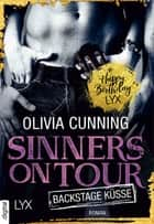 Sinners on Tour - Backstage-Küsse eBook von Olivia Cunning, Kerstin Fricke