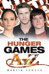 The Hunger Games A-Z ebook by Martin Howden