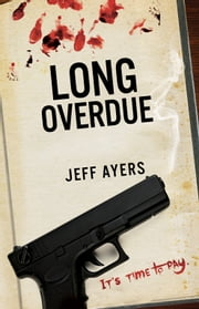 Long Overdue ebook by Jeff Ayers