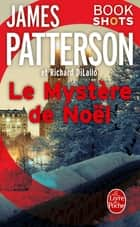 Le Mystère de Noël - Bookshots ebook by