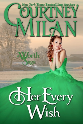 Her Every Wish ebook by Courtney Milan