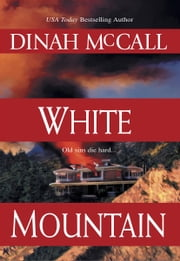 White Mountain ebook by Dinah McCall