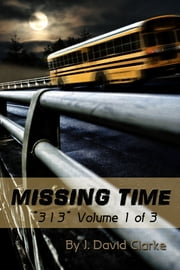 Missing Time ebook by J. David Clarke