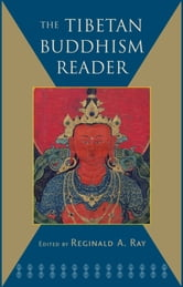 The Tibetan Buddhism Reader ebook by