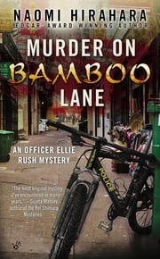 Murder on Bamboo Lane ebook by Naomi Hirahara