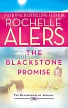 The Blackstone Promise: Beyond Business\A Younger Man ebook by Rochelle Alers