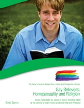Gay Believers: Homosexuality and Religion ebook by Emily Sanna