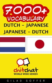 7000+ Vocabulary Dutch - Japanese ebook by Gilad Soffer