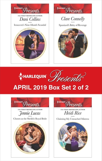 Harlequin Presents - April 2019 - Box Set 2 of 2 - An Anthology ebook by Dani Collins,Jennie Lucas,Clare Connelly,Heidi Rice