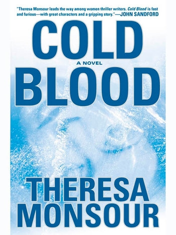 Cold Blood ebook by Theresa Monsour