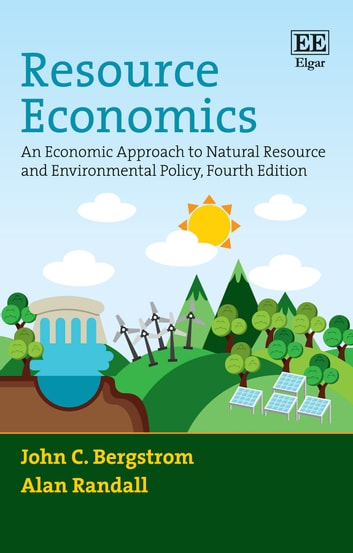 Resource economics ebook by john c bergstrom 9781784717933 resource economics an economic approach to natural resource and environmental policy fourth edition ebook fandeluxe Image collections