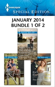 Harlequin Special Edition January 2014 - Bundle 1 of 2 - Happy New Year, Baby Fortune!\It Began with a Crush\Reid's Runaway Bride ebook by Leanne Banks,Lilian Darcy,Tracy Madison