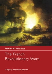 The French Revolutionary Wars ebook by Gregory Fremont-Barnes