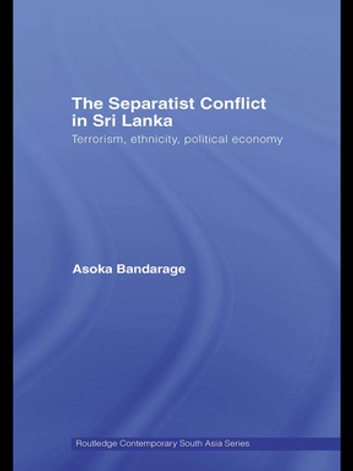 analysis of the civil conflict in sri lanka politics essay Conflict theory a oberschall this essay covers three broad topics civil wars, ethno-political violence kashmir, indonesia, sri lanka) and north america.