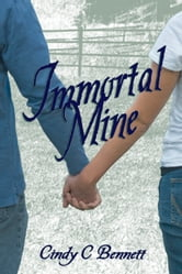 Immortal Mine ebook by Cindy C Bennett