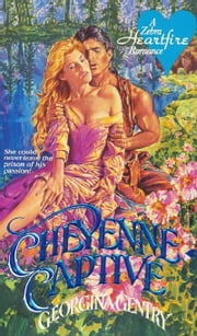 Cheyenne Captive ebook by Georgina Gentry