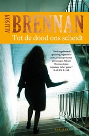 Tot de dood ons scheidt ebook by Allison Brennan, Jan Smit