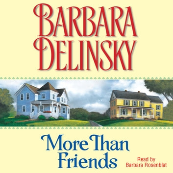 More than Friends audiobook by Barbara Delinsky