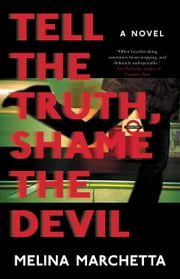 Tell the Truth, Shame the Devil ebook by Melina Marchetta