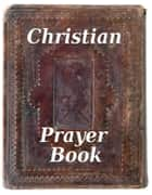 Christian Prayer Book ebook by Simon Abram