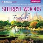 Twilight audiobook by Sherryl Woods
