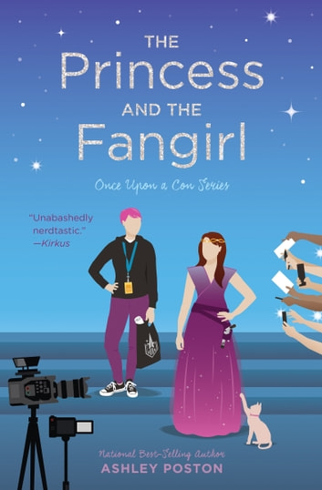 The Princess and the Fangirl ebook by Ashley Poston