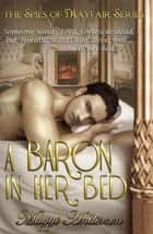 A Baron in Her Bed ebook by Maggi Andersen