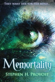 Memortality ebook by Stephen H. Provost