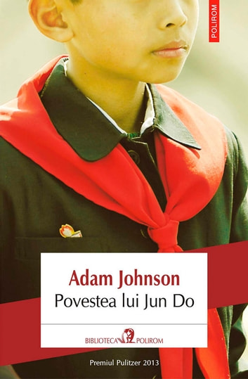 Povestea lui Jun Do ebook by Johnson Adam