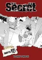 Secret, Chapter 15 ebook by Yoshiki Tonogai