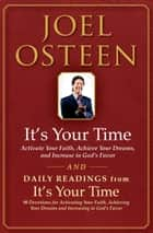 It's Your Time and Daily Readings from It's Your Time Boxed Set ebook by Joel Osteen