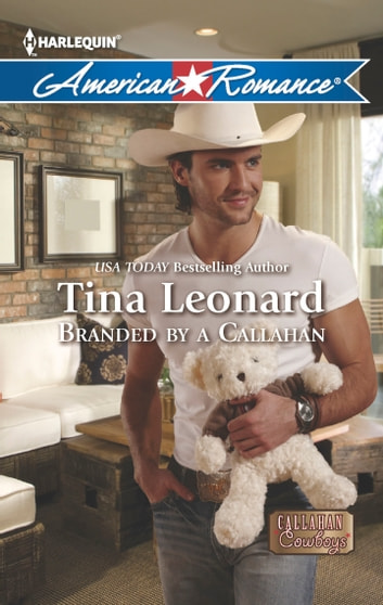 Branded by a Callahan ebook by Tina Leonard