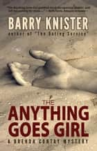The Anything Goes Girl ebook by Barry Knister