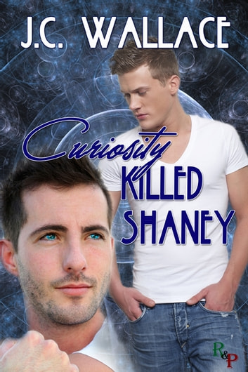 Curiosity Killed Shaney ebook by J.C. Wallace