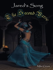 Jared's Song - The Second Verse ebook by Mike Ginns