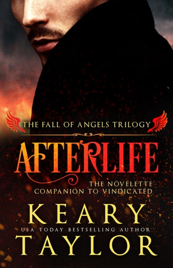 Afterlife: a Fall of Angels novelette ebook by Keary Taylor