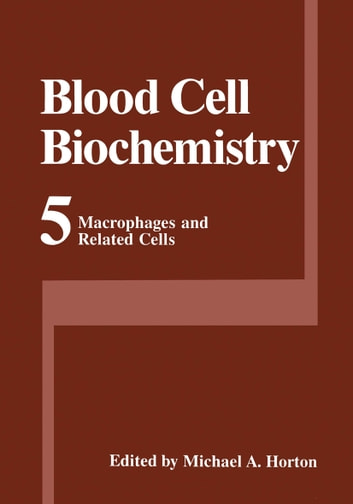 Macrophages and Related Cells ebook by